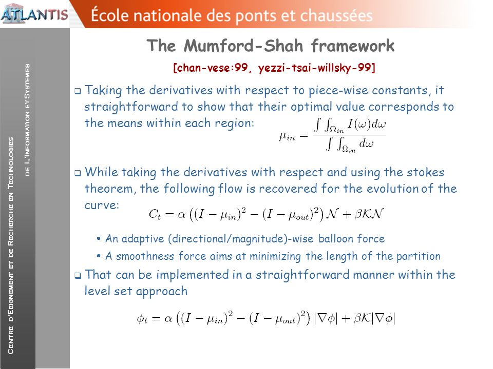 The Mumford-Shah framework [chan-vese:99, yezzi-tsai-willsky-99]